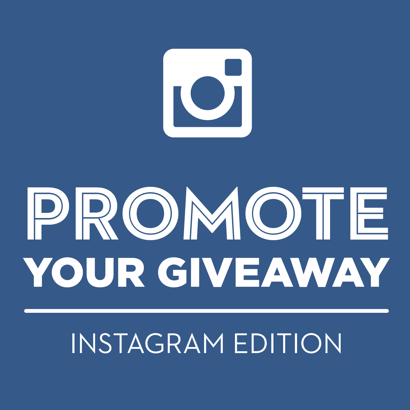 Using Owned Media To Promote Your Giveaway: Instagram